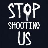 stop-shooting-us